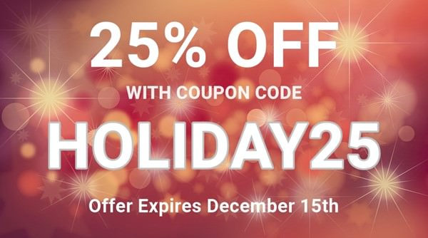 25% Off All Orders With Coupon Code HOLIDAY25